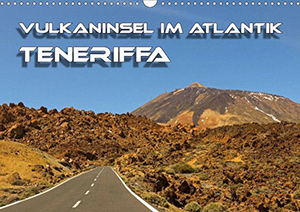 Teneriffa, Vulkaninsel im Atlantik